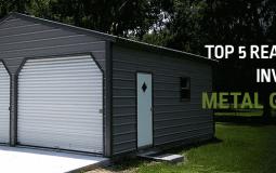 Top 5 Reasons to Buy a Metal Garage NOW!