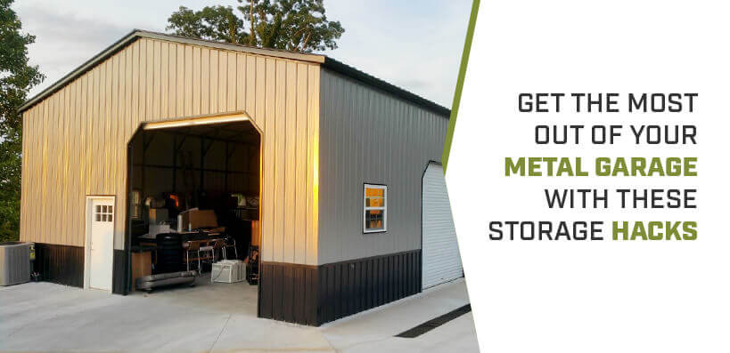 Get the Most Out of Your Metal Garage with These Storage Hacks