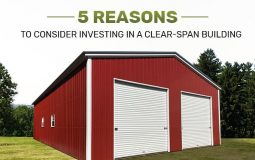 5 Reasons to Consider Investing in a Clear-Span Building