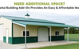 Need Additional Space? Metal Building Add-On Provides An Easy & Affordable Way!