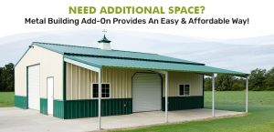 need-additional-space-metal-building-add-on-provides-an-easy-affordable-way