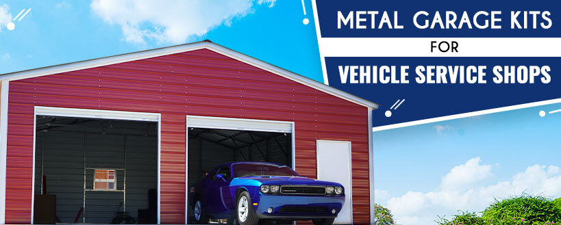 Metal Garage Kits for Vehicle Service Shops