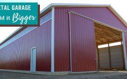 Metal Garage: Build it Bigger
