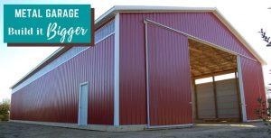 Metal Garage: Build it Bigger!